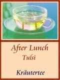 After Lunch mit Tulsi